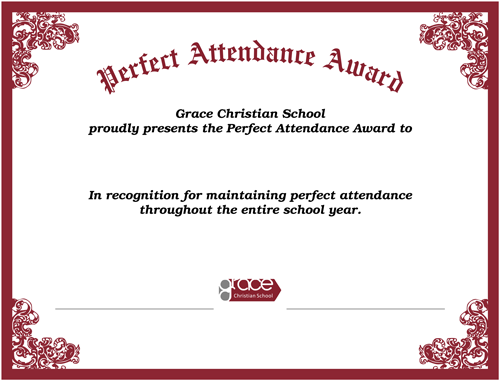 perfect attendance award first honors school forms. Black Bedroom Furniture Sets. Home Design Ideas